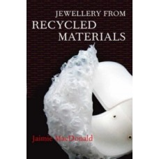 Jewellery from recycles Material  J.MacD